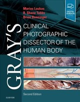 Gray's Anatomy, Gray's Clinical Photographic Dissector of the Human Body - Tubbs, R. Shane; Benninger, Brion; Loukas, Marios - ISBN: 9780323544177