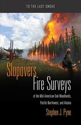 Slopovers - Pyne, Stephen J. - ISBN: 9780816538799