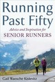 Running Past Fifty - Waesche, Kislevitz Gail - ISBN: 9781510736290