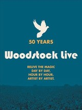 50 Years: The Story Of Woodstock Live - Bitoun, Julien - ISBN: 9781788400749