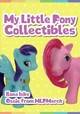My Little Pony Collectibles - Ilona Iske And Ossie From Mlpmerch - ISBN: 9781445683423