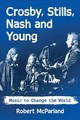 Crosby, Stills, Nash And Young - Mcparland, Robert - ISBN: 9781476674896