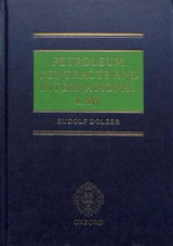 Petroleum Contracts And International Law - Dolzer, Rudolf (barrister, Mcnair Chambers) - ISBN: 9780198715979