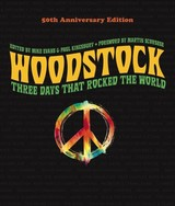 Woodstock: 50th Anniversary Edition - Evans, Mike (EDT)/ Kingsbury, Paul (EDT)/ Scorsese, Martin (FRW) - ISBN: 9781454933366
