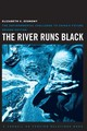 River Runs Black - Economy, Elizabeth C. - ISBN: 9780801458200