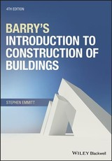 Barry's Introduction To Construction Of Buildings - Emmitt, Stephen - ISBN: 9781118977163