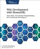 Web Development With Reasonml - Eisenberg, J. David - ISBN: 9781680506334