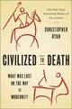 Civilized To Death - Ryan, Christopher - ISBN: 9781451659108