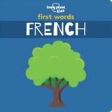 First Words - French - Lonely Planet Kids - ISBN: 9781788682466