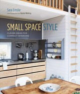 Small Space Style - Emslie, Sara - ISBN: 9781788790901