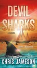 Devil Sharks - Jameson, Chris - ISBN: 9781250139566