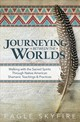 Journeying Between The Worlds - Skyfire, Eagle - ISBN: 9780738760346