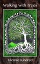Walking With Trees - Kindred, Glennie - ISBN: 9781856233262