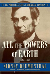 All The Powers Of Earth - Blumenthal, Sidney - ISBN: 9781476777283