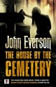 House By The Cemetery - Everson, John - ISBN: 9781787580008