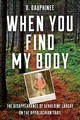 When You Find My Body - Dauphinee, Dee - ISBN: 9781608936908
