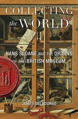Collecting The World - Delbourgo, James - ISBN: 9780674237483
