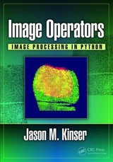 Image Operators - Kinser, Jason M. (george Mason University, Fairfax, Va Usa) - ISBN: 9781498796187
