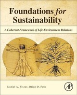 Foundations for Sustainability - Fath, Brian D.; Fiscus, Daniel A. - ISBN: 9780128114605