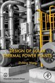 Design Of Solar Thermal Power Plants - Wang, Zhifeng (doctoral Tutor And Researcher, Institute Of Electrical Engin... - ISBN: 9780128156131