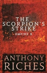 Scorpion's Strike: Empire X - Riches, Anthony - ISBN: 9781473628670
