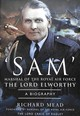 Sam' Marshal Of The Royal Air Force The Lord Elworthy - Richard, Mead, - ISBN: 9781526727176