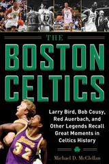 Boston Celtics - Mcclellan, Michael D. - ISBN: 9781683581970