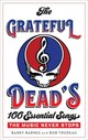 Grateful Dead's 100 Essential Songs - Trudeau, Bob; Barnes, Barry - ISBN: 9781538110577