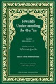 Towards Understanding The Qur'an (tafhim Al-qur'an) Volume 13 - Mawdudi, Sayyid Abul A'la - ISBN: 9780860376644