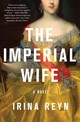 Imperial Wife - Reyn, Irina - ISBN: 9781250109781
