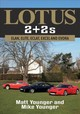 Lotus 2 + 2s - Younger, Matt; Younger, Mike - ISBN: 9781445682532