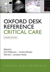 Oxford Desk Reference: Critical Care - Waldmann, Carl (EDT)/ Rhodes, Andrew (EDT)/ Soni, Neil (EDT)/ Handy, Jonathan (EDT) - ISBN: 9780198723561