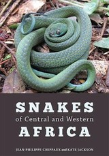 Snakes Of Central And Western Africa - Jackson, Kate (assistant Professor, Whitman College); Chippaux, Jean-philippe (director Of Research In Public Health And Epidemiology, Institut De Recherche Pour Development) - ISBN: 9781421427195