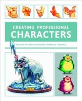 Creating Characters For The Entertainment Industry - Publishing 3dtotal (EDT)/ Anderson, Kenneth (CON) - ISBN: 9781909414860