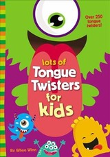 Lots Of Tongue Twisters For Kids - Winn, Whee - ISBN: 9780310767084