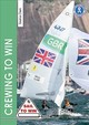 Crewing To Win - How To Be The Best Crew & A Great Team - Clark, Saskia - ISBN: 9781912177240