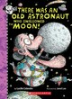 There Was An Old Astronaut Who Swallowed The Moon! - Colandro, Lucille - ISBN: 9781338325072