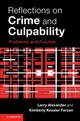 Reflections On Crime And Culpability - Ferzan, Kimberly Kessler (university Of Virginia); Alexander, Larry (univer... - ISBN: 9781107159945