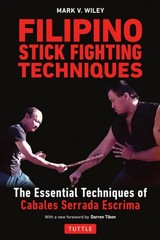 Filipino Stick Fighting Techniques - Wiley, M. - ISBN: 9780804851411