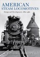 American Steam Locomotives - Withuhn, William L. - ISBN: 9780253039330