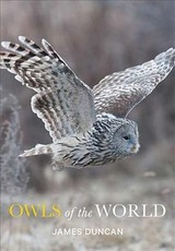 Owls Of The World - Duncan, James - ISBN: 9781421427188