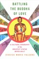 Battling The Buddha Of Love - Falcone, Jessica Marie - ISBN: 9781501723483