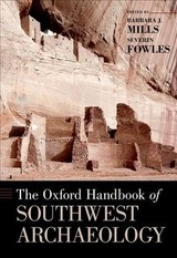 Oxford Handbook Of Southwest Archaeology - Mills, Barbara J. (EDT)/ Fowles, Severin (EDT) - ISBN: 9780199978427