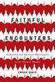 Faithful Encounters - Sahin, Emrah - ISBN: 9780773554610