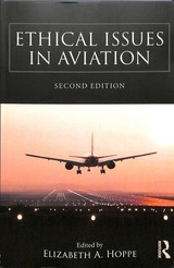 Ethical Issues In Aviation - Hoppe, Elizabeth A. - ISBN: 9781472470867