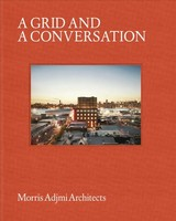 Grid And A Conversation - Morris Adjmi Architects - ISBN: 9781864708301