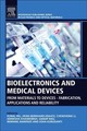 Bioelectronics And Medical Devices - ISBN: 9780081024201