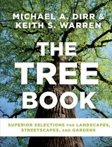 Tree Book: Superior Selections For Landscapes, Streetscapes And Gardens - ISBN: 9781604697148