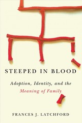 Steeped In Blood - Latchford, Frances J. - ISBN: 9780773556805