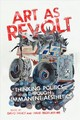 Art As Revolt - Fancy, David (EDT)/ Skott-myhre, Hans (EDT) - ISBN: 9780773557291